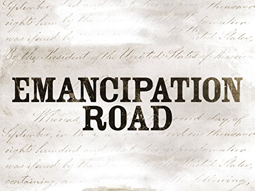 Emancipation Road - Season 1