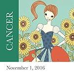 Cancer: November 01, 2016   Tali Edut,Ophira Edut