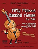 img - for Fifty Famous Classical Themes for Violin: Easy and Intermediate Solos for the Advancing Violin Player book / textbook / text book