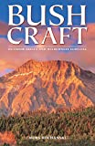 img - for Bushcraft: Outdoor Skills and Wilderness Survival book / textbook / text book