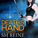 Death's Hand (       UNABRIDGED) by SM Reine Narrated by Saskia Maarleveld