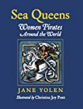 img - for Sea Queens: Women Pirates Around the World book / textbook / text book