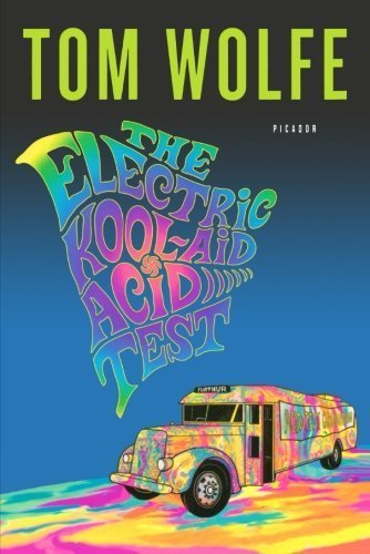 The Electric Kool-Aid Acid Test Trade Paperback Edit Edition By Wolfe, Tom Published By Picador (2008)