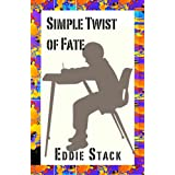 Simple Twist of Fateby Eddie Stack