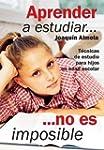 Aprender a estudiar... no es imposibl...