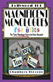 Magnificent Monologues For Teens: The Teens Monologue Source for Every Occasion! (Hollywood 101 Book 4)
