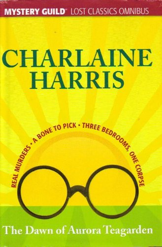 Book Cover: The Dawn of Aurora Teagarden by Charlaine Harris
