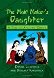 img - for The Mold Maker's Daughter by Daniel Liebowitz (2010-09-20) book / textbook / text book