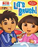img - for Let's Brush! (Dora & Diego) book / textbook / text book