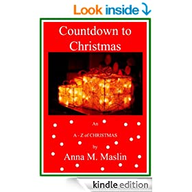 A Countdown to Christmas - An A - Z of Christmas ('A Countdown to' Book 1)