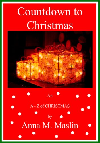 Free Kindle Book : A Countdown to Christmas - An A - Z of Christmas (