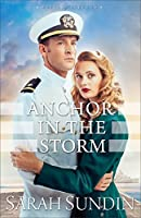 Anchor in the Storm: A Novel