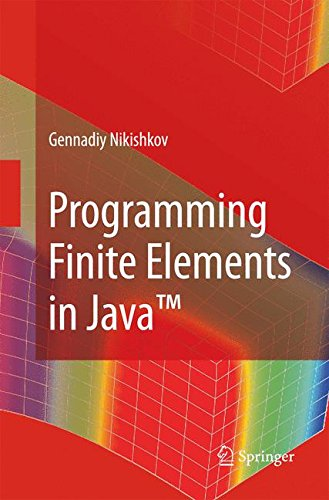 Programming Finite Elements in Java(TM)