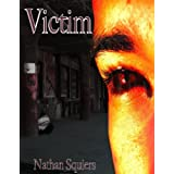 Victim (Crimson Shadow Series) ~ Nathan Squiers