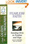Fearless Faith: Galatians/1&2 Thessal...