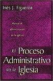img - for Proceso Administrativo En La Iglesia, El book / textbook / text book