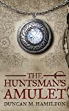 img - for The Huntsman's Amulet (Society of the Sword) book / textbook / text book