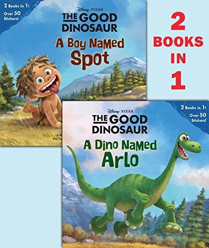 A Dino Named Arlo/A Boy Named Spot (Disney/Pixar The Good Dinosaur) (Pictureback(R))