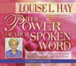 The Power Of Your Spoken Word: Change...