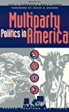 img - for Multiparty Politics in America book / textbook / text book