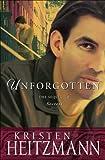 Unforgotten (The Michelli Family Series Book #2)