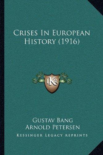 Crises in European History (1916)