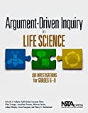 img - for Argument-Driven Inquiry in Life Science: Lab Investigations for Grades 6-8 - PB349X3 by Patrick J. Enderle (2015-07-13) book / textbook / text book