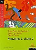 echange, troc Fredric Brown, Roald Dahl, Ray Bradbury, Jorge Luis Borges - Nouvelles à chute 2