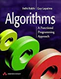 Fethi A. Rabhi Algorithms: A Functional Programming Approach (International Computer Science Series)