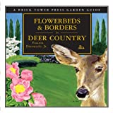 img - for By Vincent Drzewucki Flowerbeds & Borders in Deer Country [Paperback] book / textbook / text book
