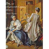 Dress in Eighteenth-Century Europe 1715-1789 (Revised Edition)