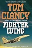 FIGHTER WING: A GUIDED TOUR OF AN AIR FORCE COMBAT WING. (0002555271) by Clancy, Tom.
