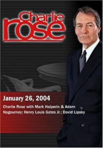 Charlie Rose with Mark Halperin & Adam Nagourney; Henry Louis Gates Jr.; David Lipsky (January 26, 2004)