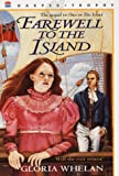Farewell to the Island (0064408213) by Whelan, Gloria