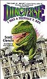 I Was a Teenage T. Rex (Dinoverse) (061325645X) by Ciencin, Scott