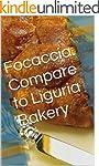 Focaccia: Compare to Liguria Bakery