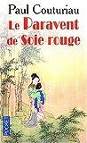 echange, troc Paul Couturiau - Le Paravent de soie rouge