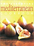 The Essential Mediterranean Cookbook (Essential Cookbook) (1552852261) by Whitecap Books