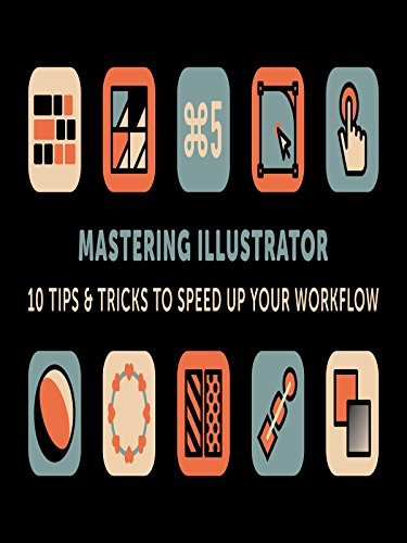 Mastering Illustrator: 10 Tips & Tricks to Speed Up Your Workflow (Simple Workflow Service compare prices)