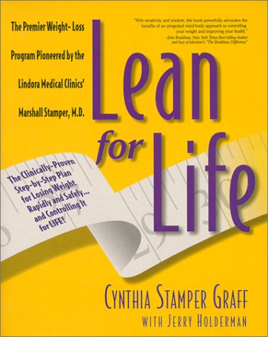 Image for Lean for Life : The Clinically-Proven Step-By-Step Plan for Losing Weight Rapidly and Safely...and Controlling It for Life!