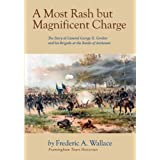 A Most Rash But Magnificent Charge