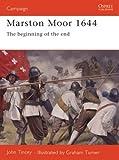 Marston Moor 1644 (Osprey Campaign)