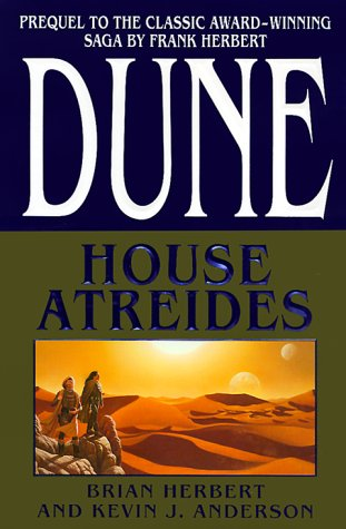 House Atreides (Dune: House Trilogy, Book 1), BRIAN HERBERT, KEVIN ANDERSON