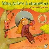 echange, troc Alain Schneider - Mon arbre à chansons (1CD audio)