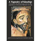 A Tapestry of Kinship: the web of influence among escultores and carpinteros in the parish of Santa Fe, 1790-1860...