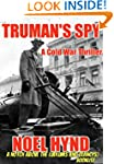 Truman's Spy: A Cold War Spy Story