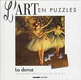 echange, troc Collectif - Art en puzzle : la danse