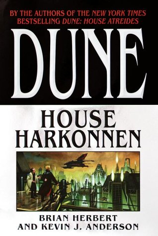 House Harkonnen (Dune: House Trilogy, Book 2), BRIAN HERBERT, KEVIN ANDERSON