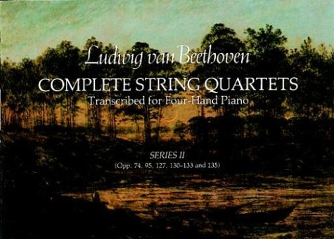 Complete String Quartets Transcribed for Four-Hand Piano (Series II)