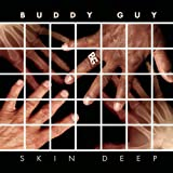 Buddy Guy Skin Deep